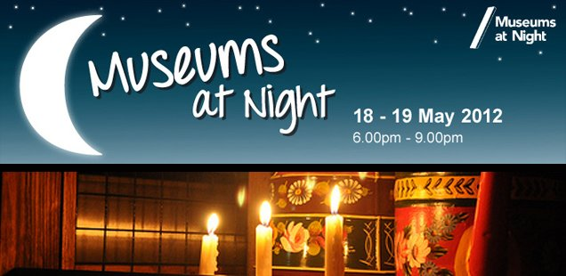 Museums at Night 2012 - Our top 5 picks for this weekend!