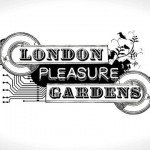 London Pleasure Gardens - Opening Weekend! 7