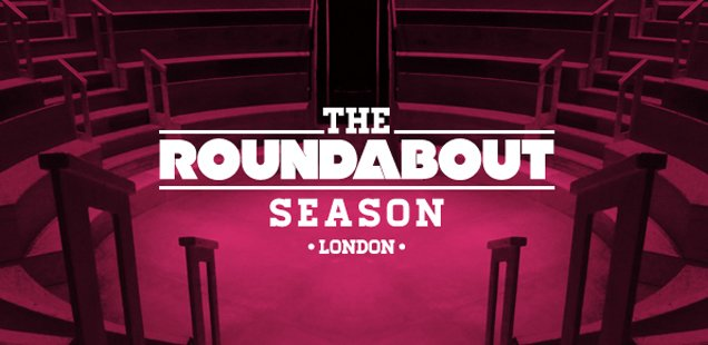 Paines Plough's Roundabout Season at Shoreditch Town Hall