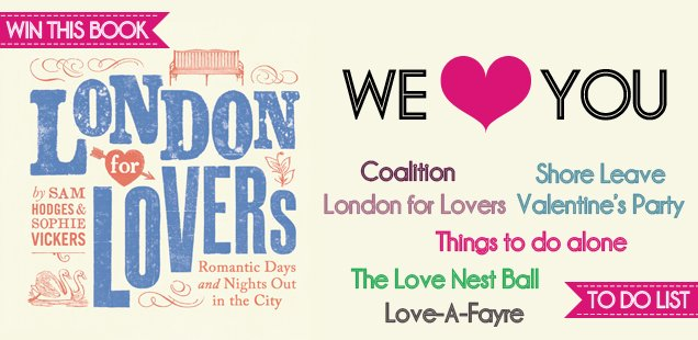 WE ♥ YOU - Valentine's Events Special - Win books, tickets & more