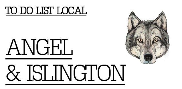 To Do List Local - Angel & Islington