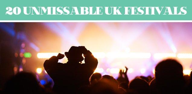 20 Unmissable UK Festivals 2013
