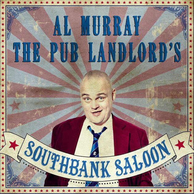 Al Murray - Southbank Saloon - London Wonderground