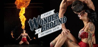 10 Saucy Highlights of the London Wonderground on the South Bank London