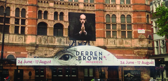 To Do List Previews... Derren Brown INFAMOUS at the Palace Theatre