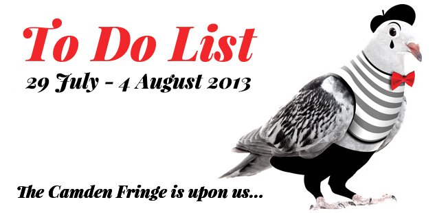 London To Do List - 29 July-4 August 2013