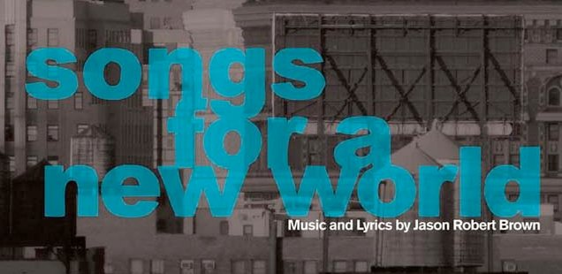Songs For A New World - London To Do List 23-29 September