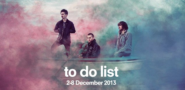 London To Do List – 2-8 December