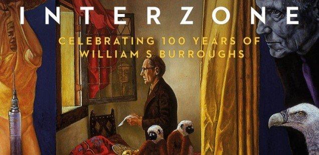 Celebrate William S Burroughs' Birthday at INTERZONE