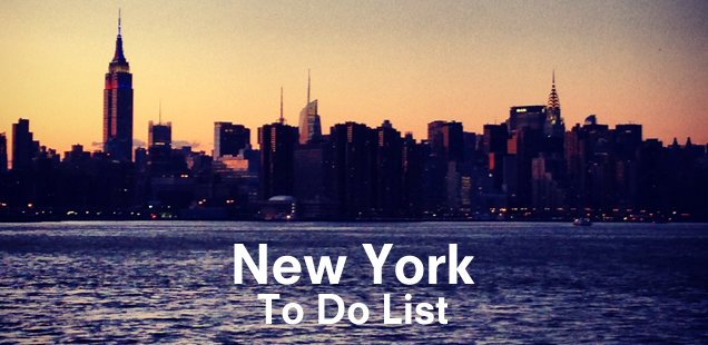 Things To Do In New York - Your Unmissable #ToDoListNYC