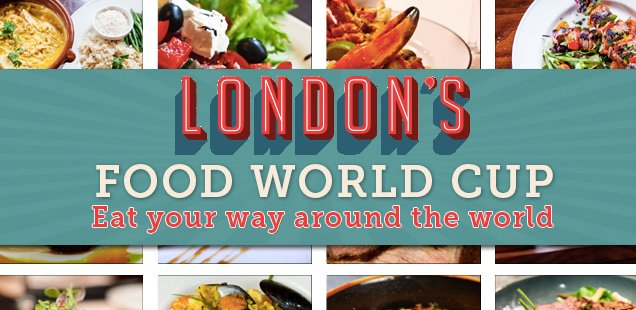 The Food World Cup - Around the World in 32 London Restaurants
