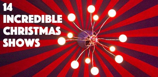 14 Incredible London Christmas Shows 2014