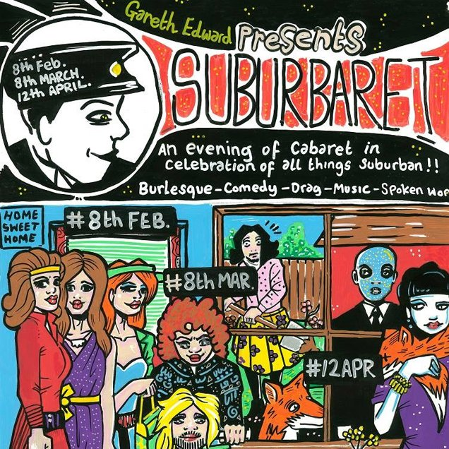 Suburbaret | Unusual Things To Do in London, 2-8 March 2015