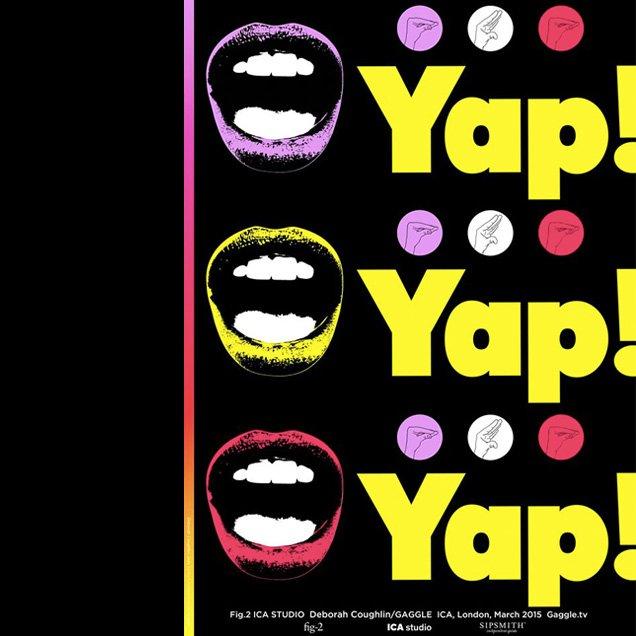 Yap Yap Yap | Unusual Things To Do in London, 2-8 March 2015