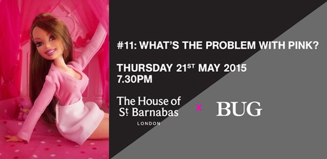 What's The Problem With Pink? | Unusual Things To Do in London, 18-24 May