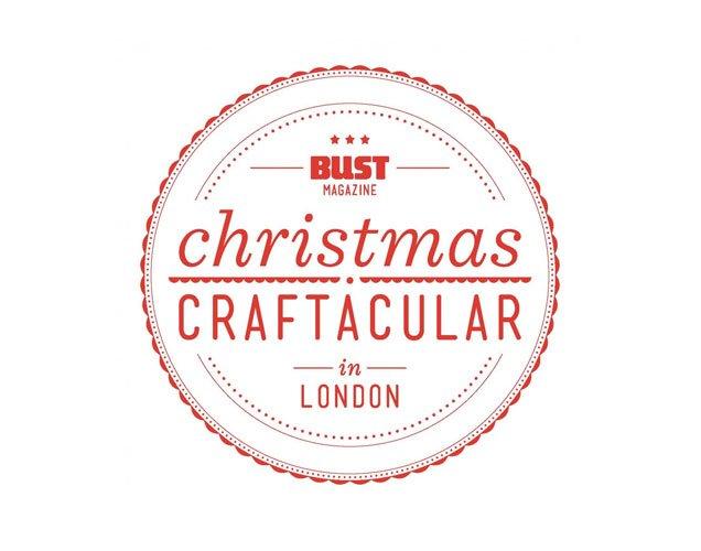 Bust Christmas Craftacular