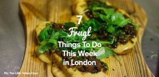 frugl things to do in london this week