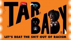 TAR-BABY-Main-Image-Digital