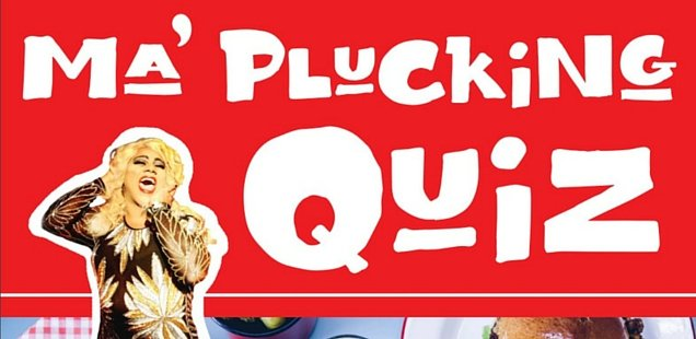 To Do List Daily: Ma' Plucking Quiz at Ma' Plucker - Sun 13 March