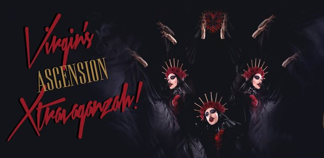 Virgin's Ascension Xtravaganzah!