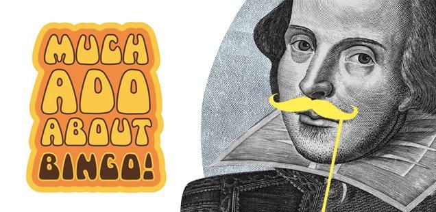 much ado about bingo shakespeare weekender