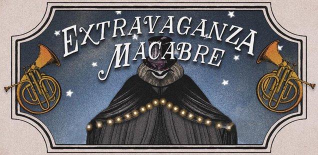 Extravaganza-Macabre