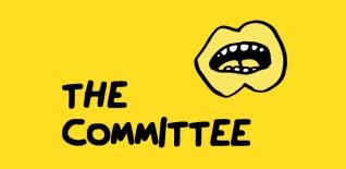 The Committee - The Yard Theatre