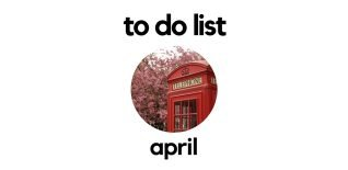 Unmissable Things to Do in London - April 2018