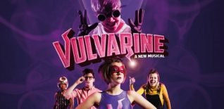 Interview: Vulvarine: A New Musical's  Robyn Grant and Daniel Foxx