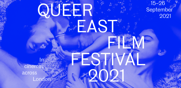 Interview: Yi Wang, Director of Queer East Film Festival 2021
